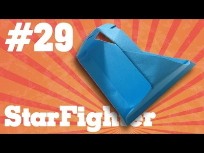 How to make a paper airplane that Flies - Simple Origami paper planes for Kids #29| StarFighter