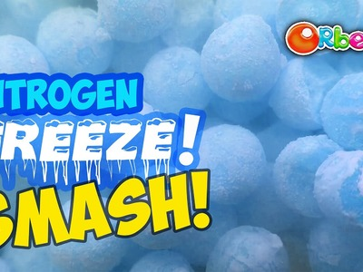 Liquid Nitro Orbeez SMASH with the Orbeez Science Team | Official Orbeez