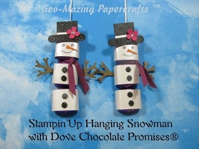Stampin'Up Hanging Snowman with Dove Chocolate Promises