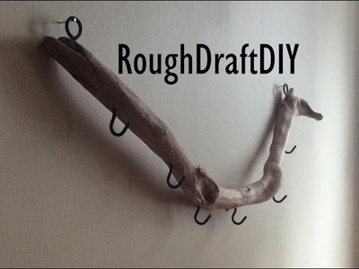 How to make a Coat Rack out of Drift Wood -- by RoughDraft DIY
