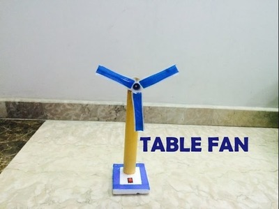 How to make a table fan at home