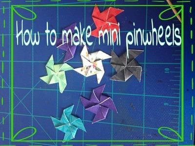 How to make mini pinwheels
