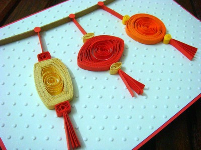 Quilled lanterns on Chinese New Year card