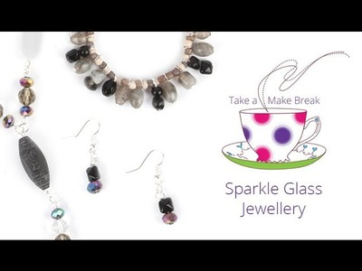 Sparkle Glass Jewellery | Take a Make Break with Sarah