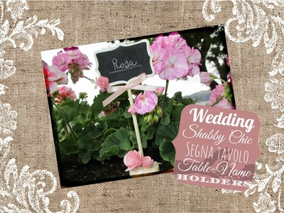 The Wedding Room: Segna tavolo shabby chic - Shabby chic table-name holders