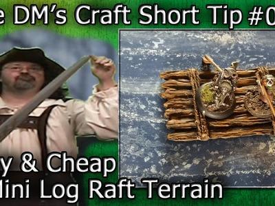 DIY Log RAFT Terrain for Table Top Games (DM's Craft, Short Tip #80)