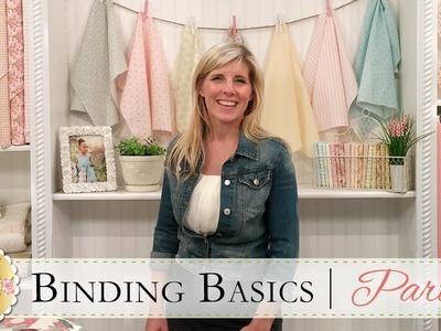 Binding Basics Part One | with Jennifer Bosworth of Shabby Fabrics