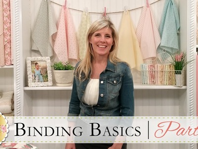 Binding Basics Part Two | with Jennifer Bosworth of Shabby Fabrics