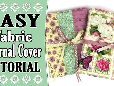 EASY Fabric Journal Cover Tutorial