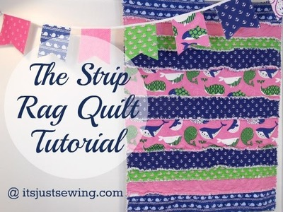 How To Make A Strip Rag Quilt