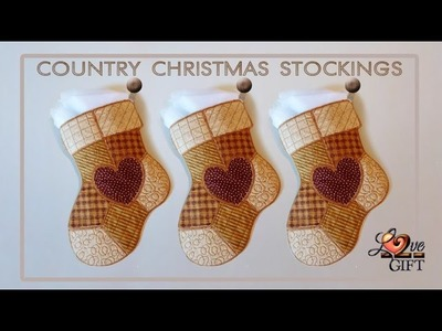 In-the-Hoop Country Christmas Stockings from Love2Gift