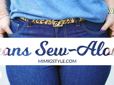 JEANS SEW-ALONG PART 1