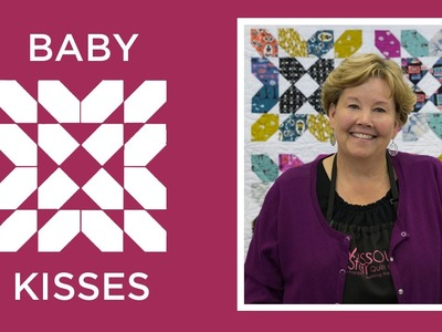 Make an Easy Baby Kisses Quilt