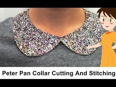 Peter Pan Collar Cutting And Stitching - Tailoring With Usha