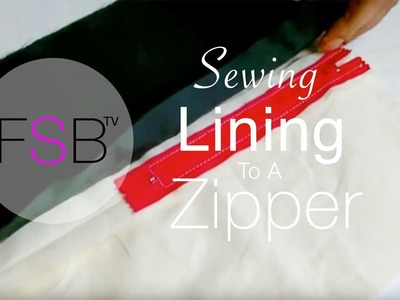 Sewing Lining to a Zipper