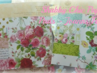 Shabby Chic Papers - Beautiful Joanns Haul