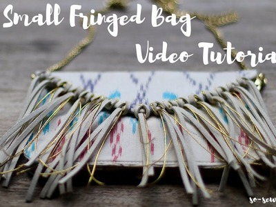 Small Fringed Bag Video Tutorial