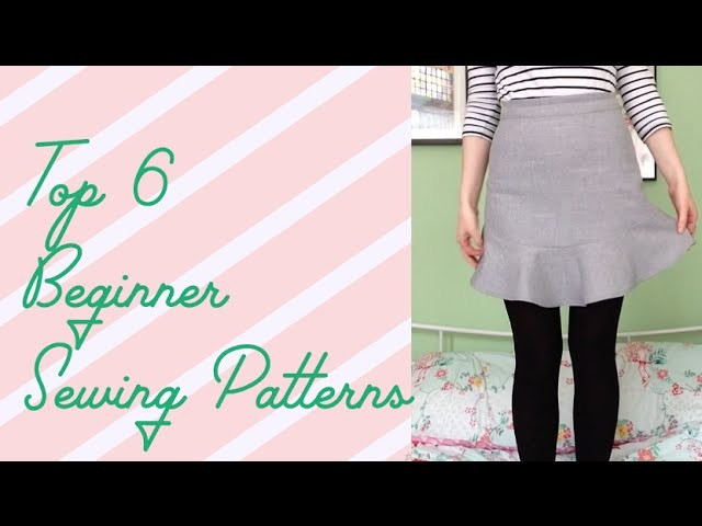 Top 6 Sewing Patterns for Beginners!