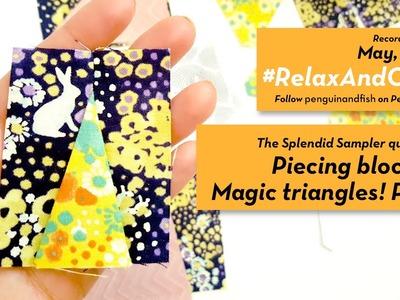 5-1-16 #RelaxAndCraft Piecing block 23 of #TheSplendidSampler Round 1