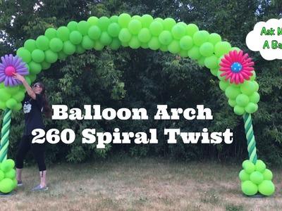 Balloon Arch 260 Spiral Twist - Balloon Decoration Tutorial