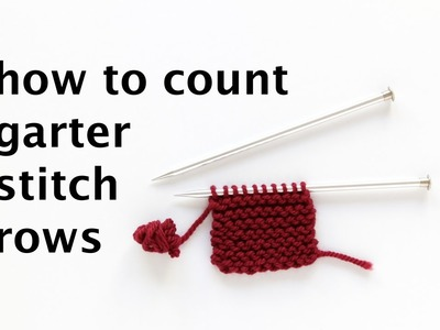 How to Count Garter Stitch Rows | Hands Occupied