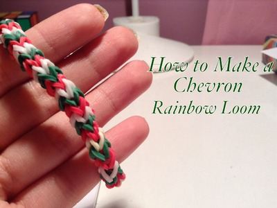 How to Make a Chevron Rainbow Loom Bracelet