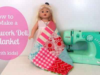 How to make a patchwork doll blanket