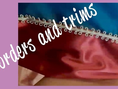 ♥ Ideas for Borders & Trims ♥