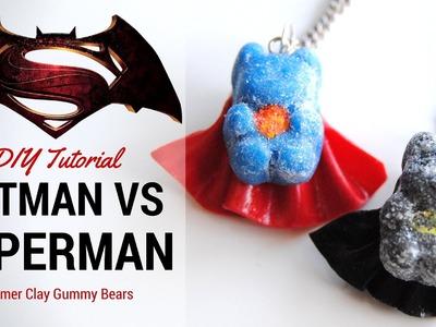 BATMAN VS SUPERMAN Gummy Bear Polymer Clay Tutorial