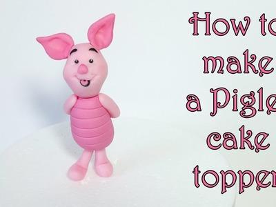 How to make a Piglet cake topper. Jak zrobić figurkę prosiaczka z masy cukrowej
