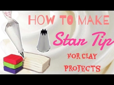 How to make a Star Tip for clay projects. *This star tip is used as clay tools.