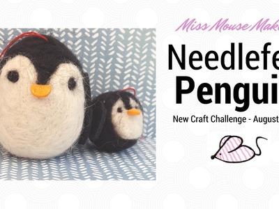 Needle felt Penguin Kit Review - New Craft Challenge -  August 2016