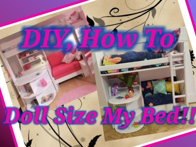 How to doll size a real life bed.