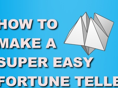 How to make a super easy paper fortune teller!
