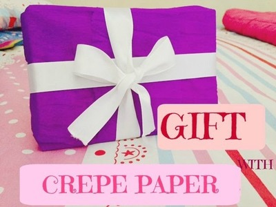 How to wrap a present with crepe paper