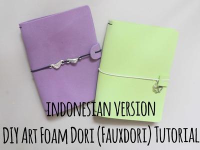 DIY Art Foam Dori (Fauxdori) Tutorial (Indonesian)