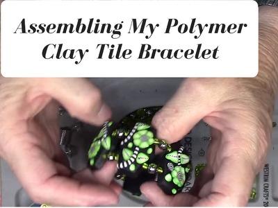 Assembling My Polymer Clay Tile Bracelet
