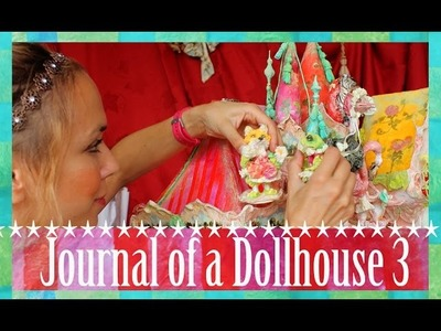 Journal of a Dollhouse 3