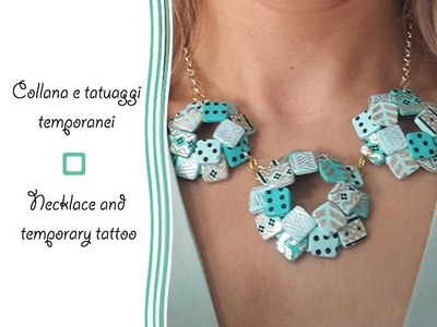 Polymer clay tutorial: Collana con tatuaggi temporanei - Necklace with temporary tatto