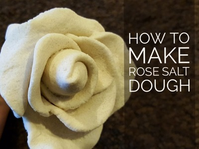 Rose Salt dough: No bake & No mold
