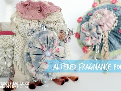 Altered Vintage Fragnance Pouch Tutorial - Tresors De Luxe