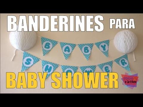 BANDERINES PARA BABY SHOWER - MANOS A LA OBRA