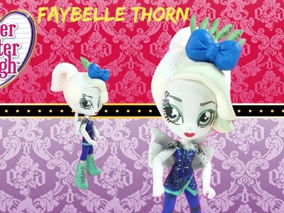 Custom! Faybelle Thorn Ever After High Doll My Little Pony Equestria Girls Mini | Start With Toys