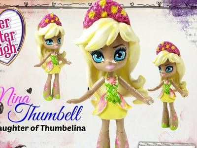 Custom Nina Thumbell Ever After High Doll Fluttershy Mini | Start With Toys