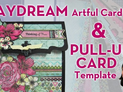 Daydream Artful Card Kit & Pull-Up Card Template - Simply Ann