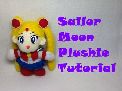How to Make a Sailor Moon Plushie- Sewing Tutorial