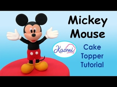 How to make Mickey Mouse (Cake Topper). Cómo hacer a Mickey Mouse para decorar tortas