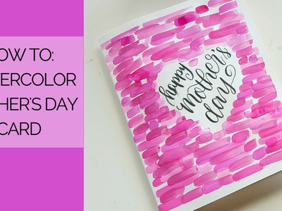 Watercolor Mother's Day Card Tutorial
