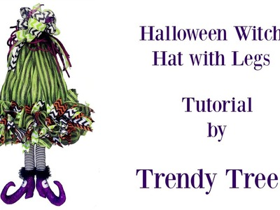 2016 Witch Hat with Legs Tutorial by Trendy Tree
