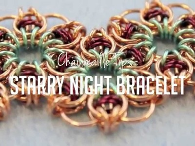 Chainmaille Tips : Starry Night Bracelet Project